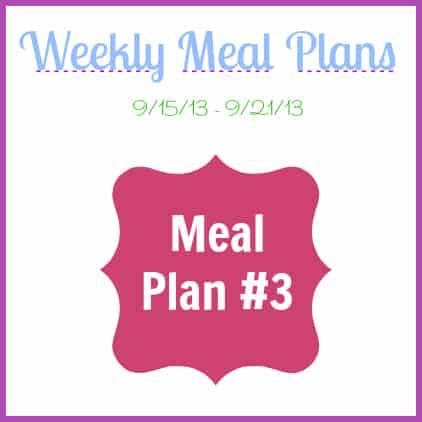 Meal Plan #3 {9/15/13 - 9/21/13}