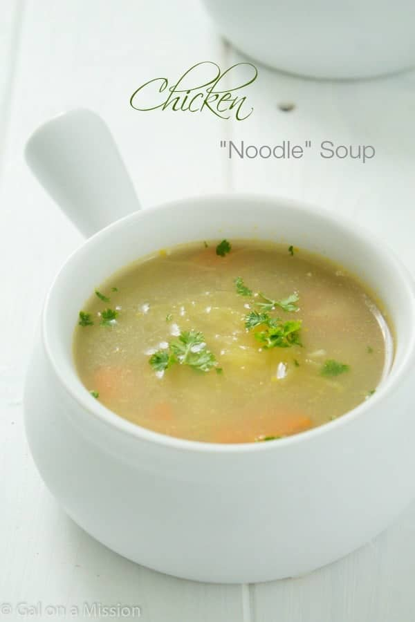 "A delicious Chicken ""Noodle"" Soup that is Paleo and Whole 30 Friendly! via @galmission"