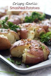 Crispy Garlic Smashed Potatoes - Incredibly easy to make and oh, so delicious! Perfect side dish to any meal.