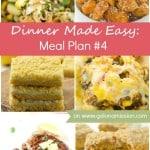 Dinner Made Easy: Meal Plan #4