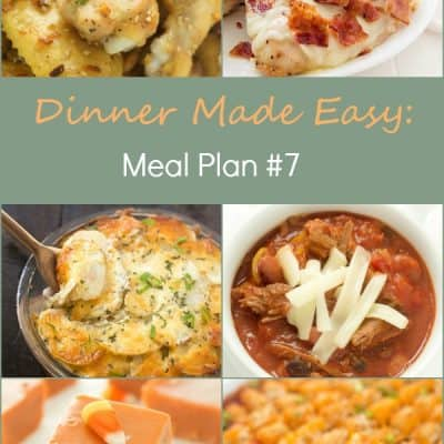 Dinner Made Easy: Meal Plan #7