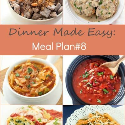 Dinner Made Easy: Meal Plan #8 - Tired of standing in front of your refrigerator, freezer, or pantry trying to decide what's for dinner? That was me until I found meal planning! I have been hooked ever since and you will be too. It's so easy!