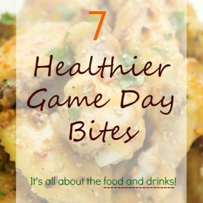 7 Healthier Game Day Recipes - Game day is all about the food, right? Oh yeah! And the tea!