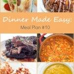Dinner Made Easy: Meal Plan #10