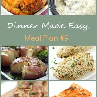Dinner Made Easy: Meal Plan #9