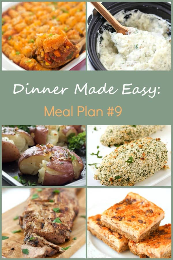 Dinner Made Easy: Meal Plan #9 - Tired of standing in front of your refrigerator, freezer, or pantry trying to decide what's for dinner? That was me until I found meal planning! I have been hooked ever since, and you will be too. It's so easy!
