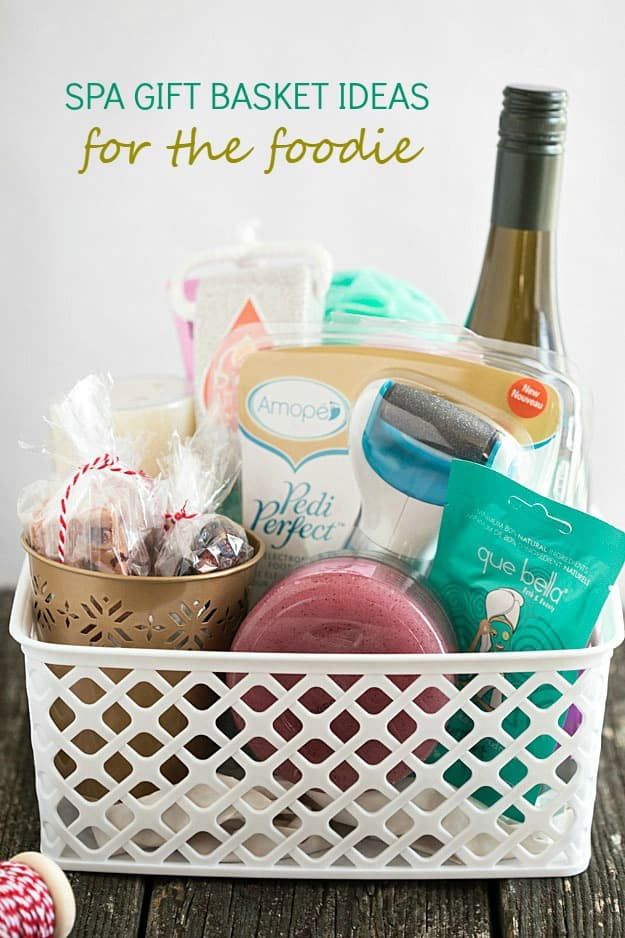 Spa gift basket ideas for the foodie gal on a mission spa gift basket ideas for the foodie give a unique gift this year negle Images