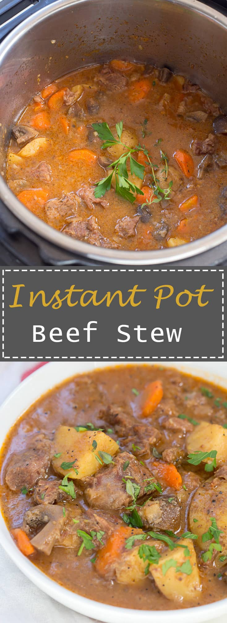 No need to have a big pot of beef stew simmering all day when it can be ready in BLANK time in your Instant Pot!  The beef is so tender it just falls apart and melts in your mouth - my favorite.